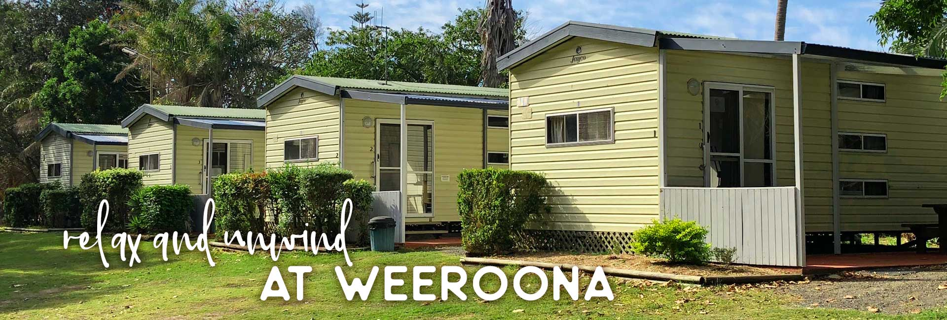 Cabins at weeroona